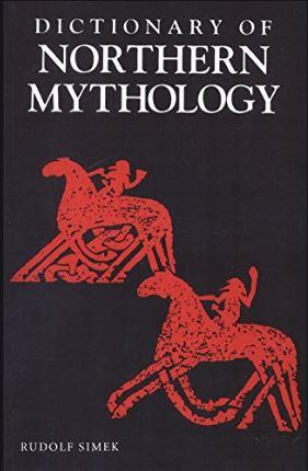 Northern Mythology by Rudolph Simek
